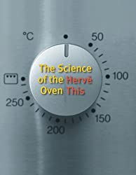 The Science of the Oven (Arts and Traditions of the Table: Perspectives on Culinary History)