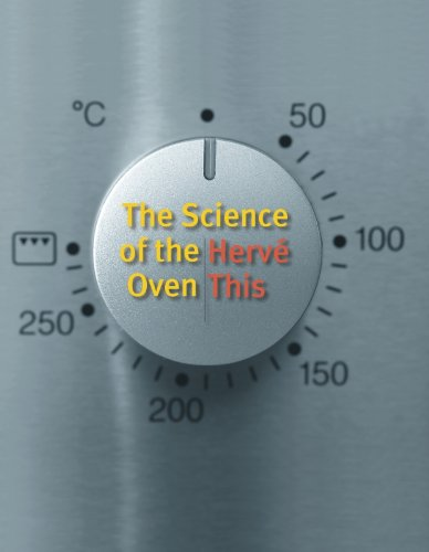 - The Science of the Oven (Arts and Traditions of the Table: Perspectives on Culinary History)