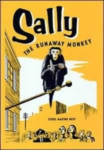 Sally, the Runaway Monkey, Neff, Ethel Maxine