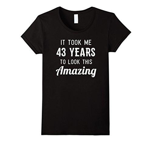 Womens Funny 43rd Birthday Shirt Party Joke Gag Gift 43 Years Old XL Black