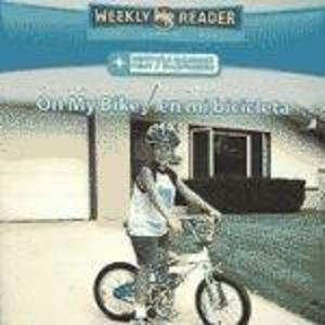 Staying Safe on My Bike/La Seguridad En Mi Bicicleta (Safety First/ La Seguridad Es Lo Primero) (Spanish and English Edition) pdf epub
