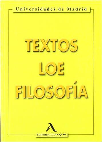 Texto De Filosofía LOE . Universidades De Madrid. Bachillerato 2 ...