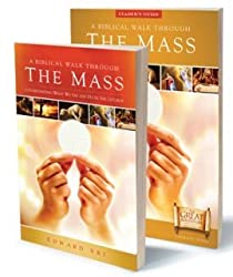 A Biblical Walk Through the Mass Leader's Pack: Understanding What We Say and Do in the Liturgy [With Biblical Walk Through the Mass Study Program]