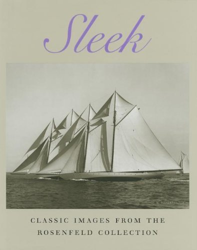 Sleek: Classic Images from the Rosenfeld Collection (Maritime)