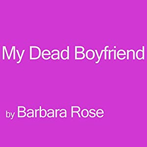 My Dead Boyfriend Audiobook