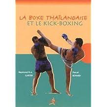 La boxe thaïlandaise et le kick-boxing