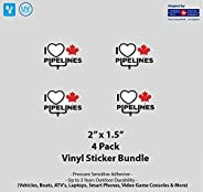 """4- Pack 2"""" x 1.5"""" I Love Canadian Pipelines Viny"""