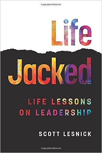 Lifejacked: Life Lessons on Leadership