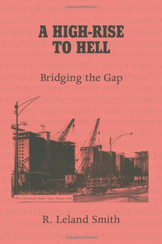 A HIGH-RISE TO HELL: Bridging the Gap