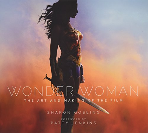 Price comparison product image Wonder Woman: The Art and Making of the Film
