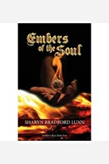 { [ EMBERS OF THE SOUL ] } Lunn, Sharyn Bradford ( AUTHOR ) Mar-16-2014 Paperback Paperback