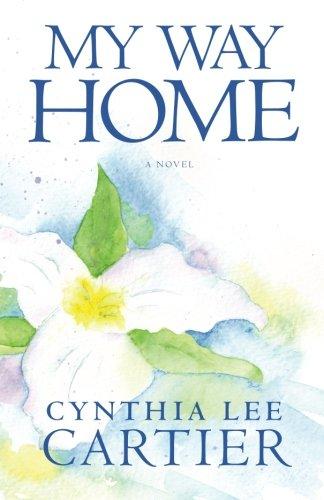 My Way Home (St. Gabriel Series) (Volume 1)