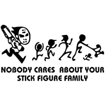 Jason Chainsaw Nobody Cares About Your Stick Figure Family Decal Sticker Car Motorcycle Truck Bumper Window Laptop Wall Décor Size- 8 Inch Wide White Color