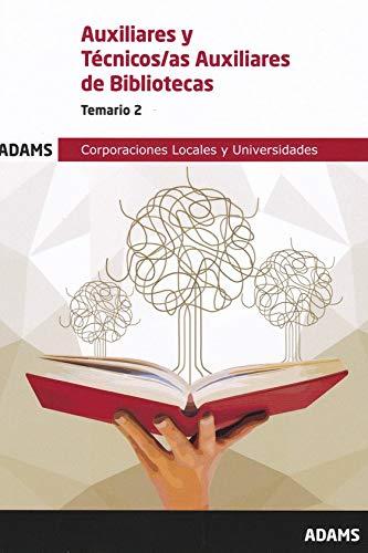 Temario 2 Auxiliar-Técnico Auxiliar Bibliotecas (Temario Auxiliar-Técnico Auxiliar Bibliotecas (OC)) por Vv. Aa.