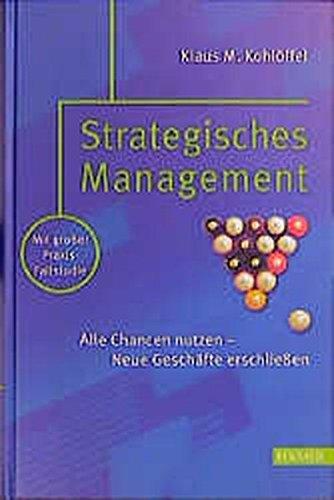 Strategisches Management: Alle Chancen nutzen – Neue Geschäfte erschließen