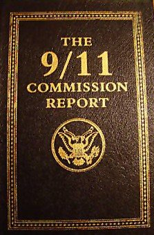 The 9/11 Commission Report by National Commission on Terrorist Attacks Upon the United States
