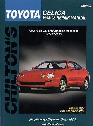 toyota celica, 1994 98 (chilton total car care series manualstoyota celica, 1994 98 (chilton total car care series manuals) 1st edition