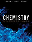 Chemistry: Structure and Dynamics, Fifth Edition
