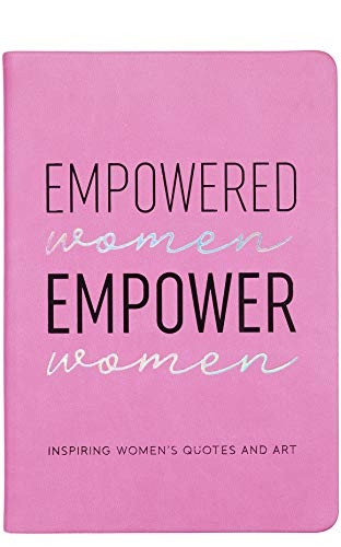 Eccolo Guided Journal Empowered Women Empower Women Inspiring Womens Quotes and Art, 6x8