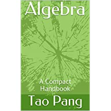 Algebra: A Compact Handbook