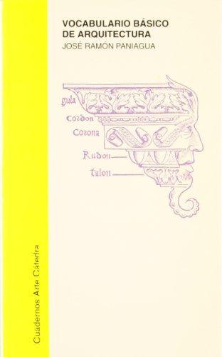 Descargar Libro Vocabulario Básico De Arquitectura Jose Ramon Paniagua Soto