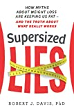 Supersized Lies: How Myths about Weight Loss Are
