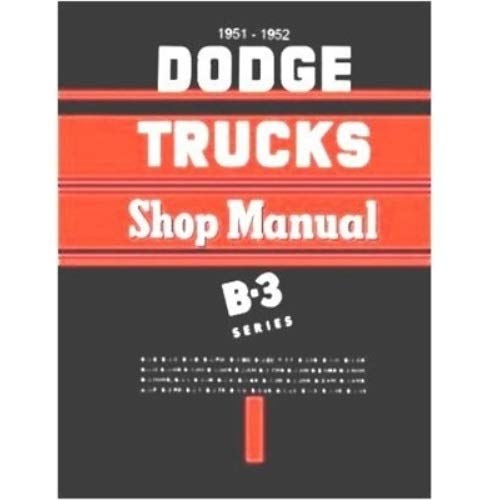 Factory Shop - Service Manual for 1951-1952 Dodge B-3 Truck