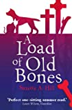 A Load of Old Bones by Suzette A. Hill front cover