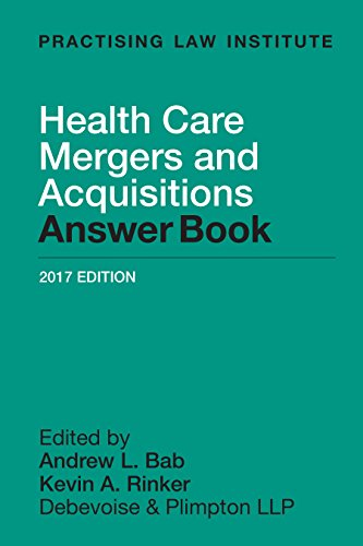 Health Care Mergers And Acquisitions Answer Book