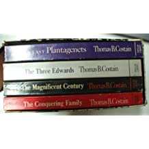 The History of the Plantagenets: 4 Volume Set (The Conquering Family, The Magnificent Century, The Three Edwards, & The Last Plantagenets)