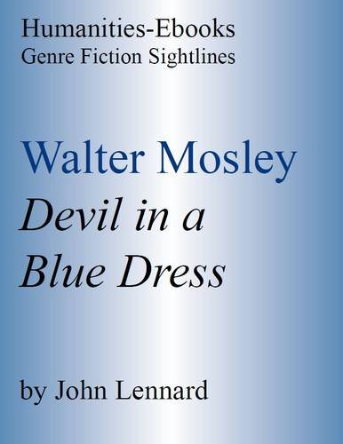 Walter Mosley:  Devil In A Blue Dress  (Genre Fiction Sightlines)