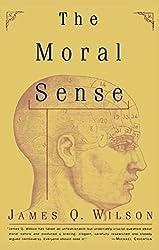 The Moral Sense (Free Press Paperbacks)