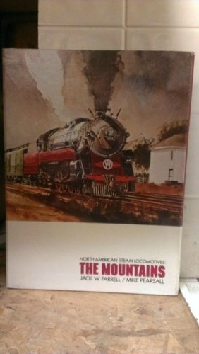 North American Steam Locomotives: The Mountains