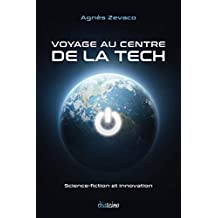 Voyage au centre de la tech (French Edition)