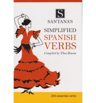 Download [(Santana's Simplified Spanish Verbs)] [Author: Thea Braam] published on (September, 2007) pdf