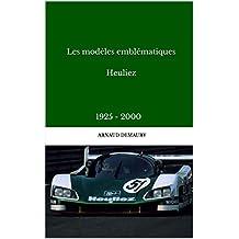 Les modèles emblématiques Heuliez: 1925 - 2000 (French Edition)
