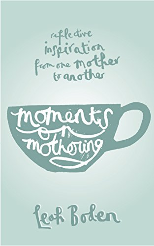 amazon com moments on mothering reflective inspiration from one