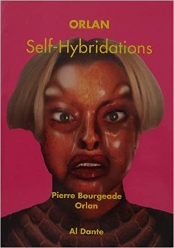 Orlan: Self-hybridations (French Edition): Orlan: 9782911073496 ...
