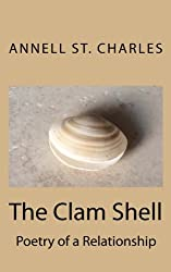 The Clam Shell: Poetry of a Relationship