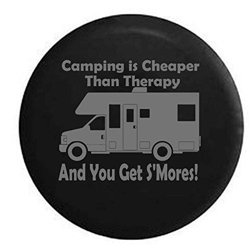 Stealth - Camping is Cheaper than Therapy & You Get S'mores RV Motorhome Travel Spare Tire Cover OEM Vinyl Black 27.5 - Class Motorhomes Fleetwood C