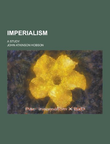 imperialism a study - 2