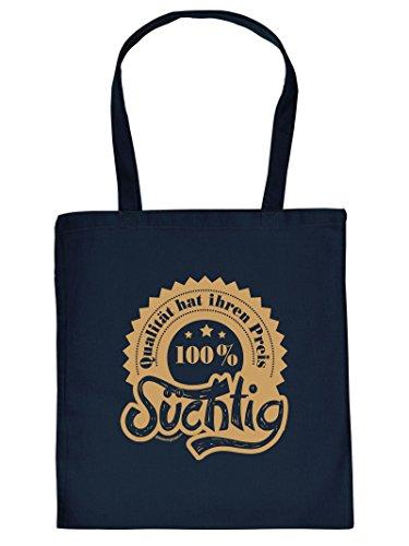 100 Prozent Süchtig -Tote Bag Henkeltasche Beutel mit Aufdruck. Tragetasche, Must-have, Stofftasche. Geschenkidee
