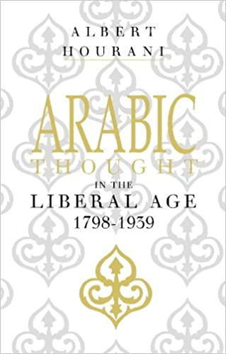 ARAB THOUGHT IN THE LIBERAL AGE EBOOK DOWNLOAD