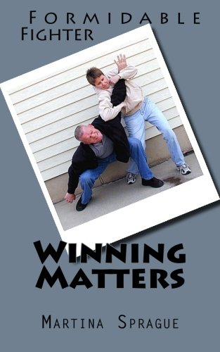 Winning Matters (Formidable Fighter) (Volume 4): Martina ...