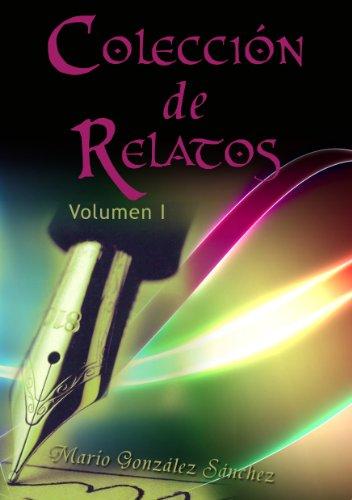 Colección de Relatos (Spanish Edition) by [Sánchez, Mario González]