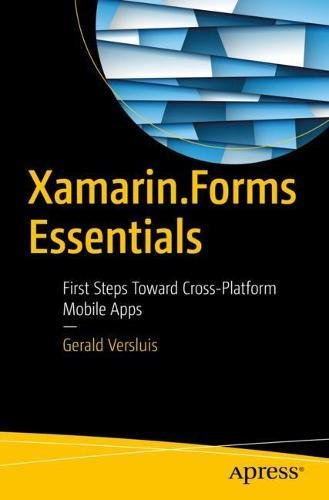 Xamarin.Forms Essentials: First Steps Toward Cross-Platform Mobile Apps Front Cover