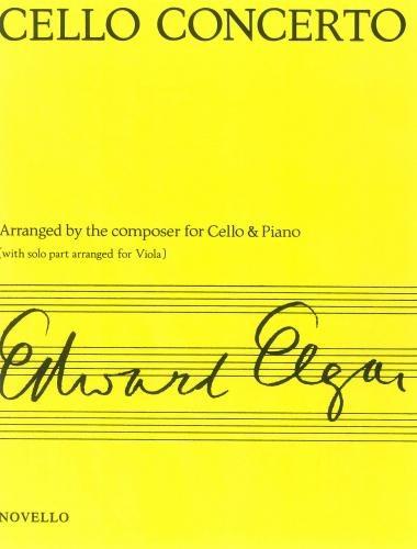Elgar: Concerto for Cello Op.85 (arr. for Viola & Piano) Sheet music – 7 Jan 1998 Arr: Tertis Elgar Novello & Co Ltd B004XPGWSM