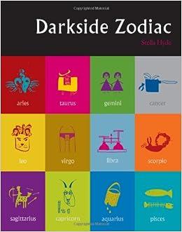 Darkside Zodiac: 9781907332319: Amazon com: Books