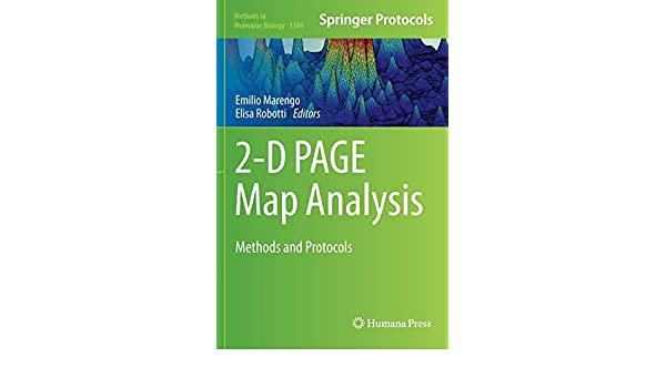 2-D PAGE Map Analysis: Methods and Protocols