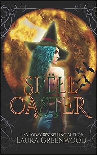 Spell Caster: Laura Greenwood: 9781795290012: Amazon com: Books